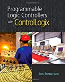 Programmable Logic Controllers with ControlLogix - Soft-cover with DVD - 1435419472