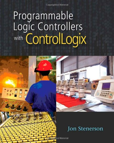 Programmable Logic Controllers with ControlLogix - Soft-cover with DVD - Cengage Learning - 1435419472 - ISBN:1435419472