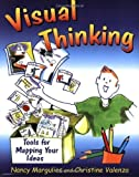 img - for Visual Thinking: Tools for Mapping Your Ideas by Nancy Margulies, Christine Valenza published by Crown House Publishing (2005) book / textbook / text book
