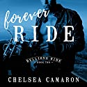 Forever Ride: The Hellions Ride Series, Book 2 Audiobook by Chelsea Camaron Narrated by Guy Locke, Lucy Malone