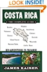 Costa Rica: The Complete Guide: Eco-a...