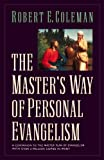 The Masters Way of Personal Evangelism