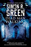 Dead Man Walking: A country house murder mystery with a supernatural twist (An Ishmael Jones Mystery)