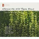 Bowerman: Whereon the Wild Thyme Blows