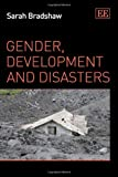 Gender, Development and Disasters