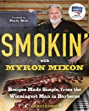 img - for Smokin' with Myron Mixon: Recipes Made Simple, from the Winningest Man in Barbecue book / textbook / text book