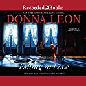 Falling in Love Audiobook by Donna Leon Narrated by David Colacci