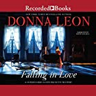 Falling in Love (       UNABRIDGED) by Donna Leon Narrated by David Colacci