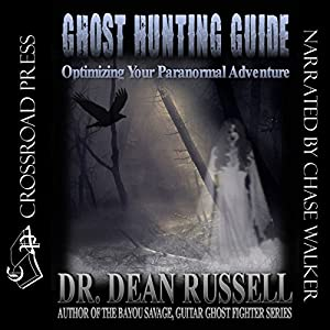 Ghost Hunting Guide Audiobook