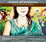 img - for Words Go Questing: Tales of Seeking and Finding (Eric Sabelman) book / textbook / text book