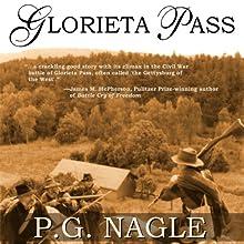 Glorieta Pass Audiobook by P. G. Nagle Narrated by Jeremy Arthur