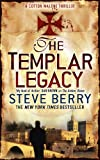 Steve Berry The Templar Legacy (Cotton Malone)
