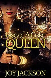 Rise Of A Coke Queen
