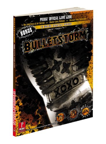 Bulletstorm Official Game Guide