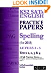 KS2 SATs English Practice Papers: Spe...