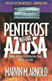 img - for Pentecost (Acts 2:38 in America) before Azusa book / textbook / text book