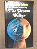 Dream Walker (Keyhole Crime S.) (0263739600) by Charlotte Armstrong