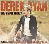 The Simple Things Derek Ryan
