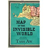Map of the Invisible Worldby Tash Aw