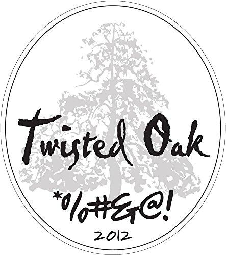 2012 Twisted Oak *%#&@! Mourvedre Syrah Grenache Blend Calaveras County 750Ml