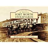 Fort Worth Stockyards (Postcards of America: Texas)