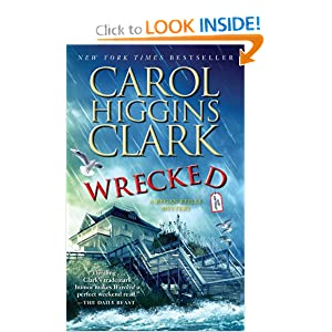 Wrecked (Regan Reilly Mysteries) Carol Higgins Clark