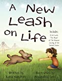 img - for A New Leash on Life book / textbook / text book
