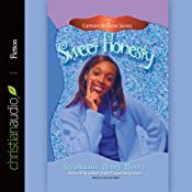 Sweet Honesty: Carmen Browne, Book 2 | Stephanie Perry Moore