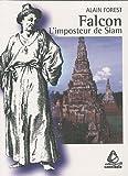 echange, troc Alain Forest - Falcon : L'imposteur de Siam