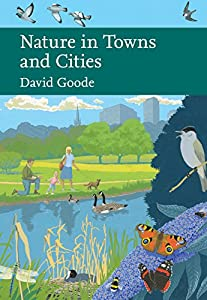 Nature in Towns and Cities (Collins Naturalist Library, Book 127)