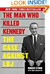 The Man Who Killed Kennedy: The Case...