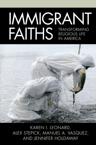 Immigrant Faiths: Transforming Religious Life in America