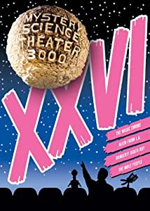 Mystery Science Theater 3000: XXVI