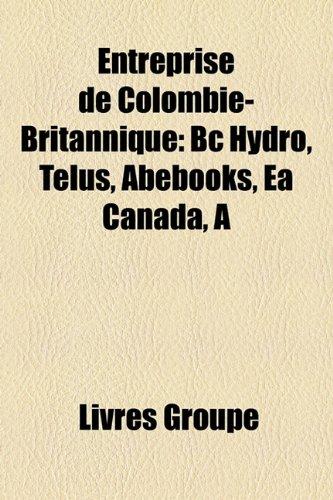 entreprise-de-colombie-britannique-bc-hydro-telus-abebooks-ea-canada-a
