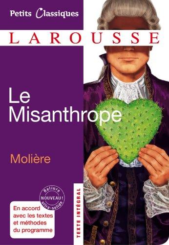 Le Misanthrope: ou l'Atrabilaire amoureux (Petits...