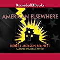 American Elsewhere Audiobook by Robert Jackson Bennett Narrated by Graham Winton