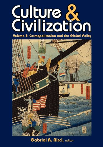 Cosmopolitanism and the Global Polity: 5 (Culture & Civilization)
