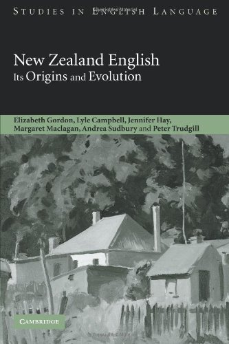 New Zealand English: Its Origins and Evolution (Studies in English Language)
