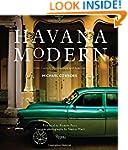 Havana Modern: Twentieth-Century Arch...