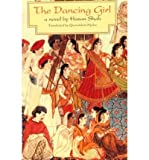 img - for [ [ [ The Dancing Girl [ THE DANCING GIRL ] By Shah, Hasan ( Author )Nov-01-1993 Paperback book / textbook / text book