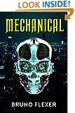 Mechanical: An Adventure Thriller Novel (Military Science Fiction)