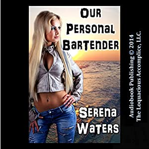 Our Personal Bartender Audiobook