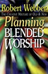 Planning Blended Worship Creative Mix...