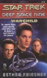 WARCHILD (STAR TREK: DEEP SPACE NINE)
