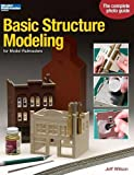 img - for Basic Structure Modeling for Model Railroaders (Model Railroader Books) book / textbook / text book