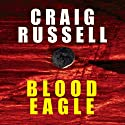 Blood Eagle Audiobook by Craig Russell Narrated by Sean Barrett