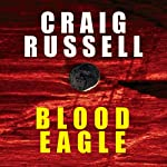 Blood Eagle | Craig Russell