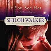 If You See Her: Ash Trilogy, Book 2 | Shiloh Walker