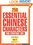 250 Essential Chinese Characters Vol....