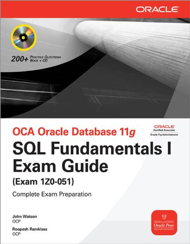 OCA Oracle Database 11g SQL Fundamentals I Exam Guide : Exam 1Z0-051 (Oracle Press)